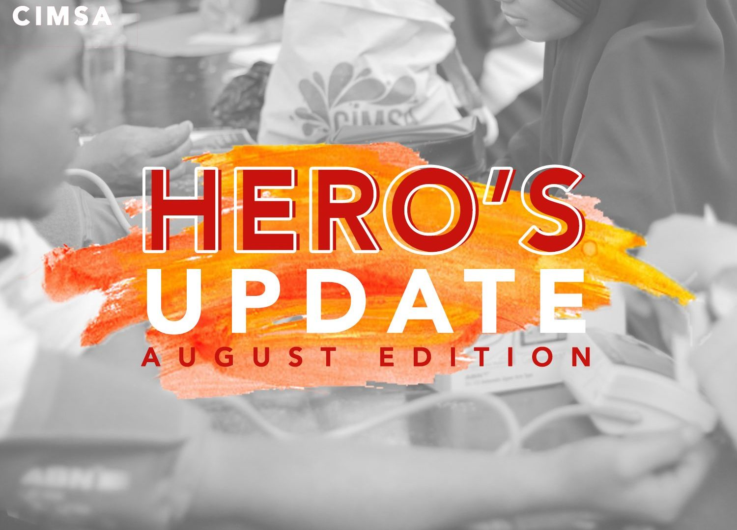 HERO'S UPDATE : August Edition