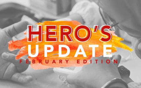 HERO's Update : February Edition