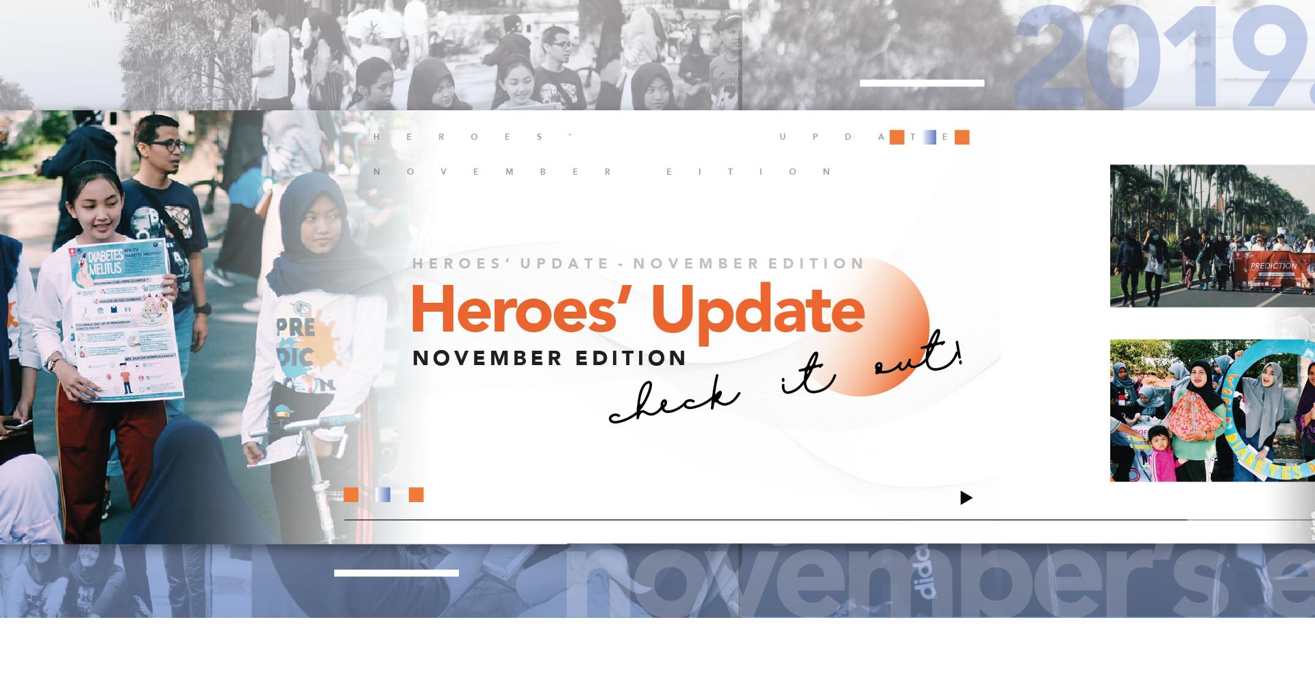 HEROES' UPDATE: NOVEMBER EDITION