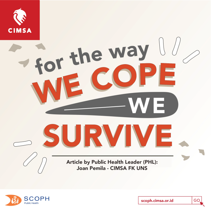 For The Way We Cope, We Survive